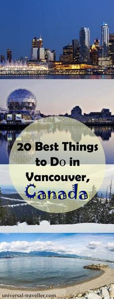Best Things To Dо In Vancouver. This Vancouver guide provides travel tips on best Vancouver sightseeing, what to do in vancouver, Vancouver tourist attractions, places to visit in Vancouver and Vancouver points of interest. Make sure to put them on your bucket list when you travel to Vancouver and Canada.