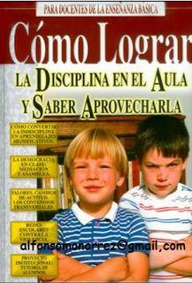 LIBROS: DISCIPLINA EN EL AULA Y SABER APROVECHARLA