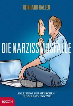 Die Narzissmusfalle - Anleitung zur Menschen- und Selbstkenntnis #JPseins