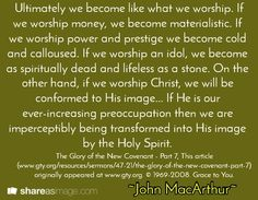 I love this! Quote by John Macarthur