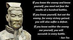 Sun Tzu was a Chinese general, military strategist and philosopher who lived from to In his famous book 'The Art of War' he goes in to detail on how he achieve such military success, Art Of War Quotes, Wisdom Quotes, Qoutes, Life Quotes, Philosophy Quotes, Life Philosophy, Samurai Quotes, Fighter Quotes, Martial Arts Quotes