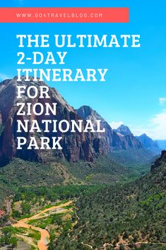 Looking for Zion National Park photography to inspire you? Tap this pin for the ultimate 2-day itinerary for Zion National Park, plus loads of great photos.