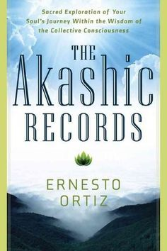 The Akashic Records - Sacred Exploration of Your Soul's Journey within the Wisdom of the Collective Consciousness (Paperback): Ernesto Ortiz: 9781601633453 Good Books, Books To Read, Deep Books, Collective Consciousness, Cosmic Consciousness, Akashic Records, Self Realization, Psychic Readings, Spiritual Awakening