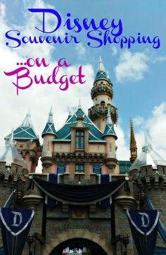 Disney Souvenir Shopping on a Budget - get the keepsakes you want from Disneyland and Disney World without breaking the bank!