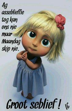 Funny Animal Memes, Funny Animals, Lekker Dag, Goeie Nag, Goeie More, Afrikaans Quotes, Monday Humor, Pretty Pastel, Good Morning