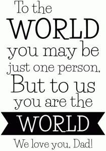 Silhouette Design Store - View Design #81241: dad you are the world quote