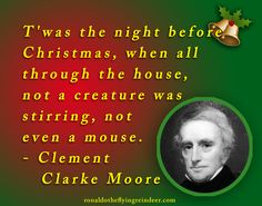 #quote  T'was the night before Christmas, when all through the house, not a creature was stirring, not even a mouse. Clement Clarke Moore  #christmascountdown #quote #quotes #quoteoftheday #quoteforlife #quotesforlife #thoughts #thought #thoughtoftheday #thoughtfortheday