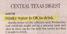 stinky water....