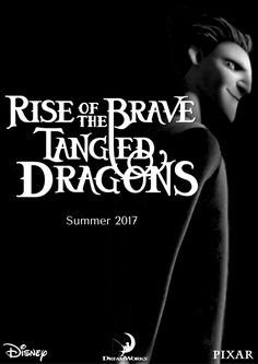 Fan made Rise of the Brave Tangled Dragons poster.