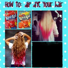 dip dye your hair with Kool aid You will need: 2-4 packets of Kool aid ...