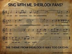The lyrics to the Sherlock theme :):