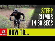 Video: Tips For Riding Steep, Technical MTB Climbs – How To Climb In 60 Seconds - Singletracks Mountain Bike News