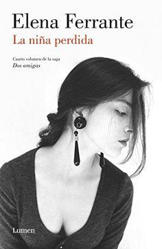 La niña perdida (Dos amigas 4) de Elena Ferrante https://www.amazon.es/dp/B014RTOOS8/ref=cm_sw_r_pi_dp_x_u4aWxb143ZVN8