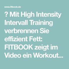 ▶ Mit High Intensity Intervall Training verbrennen Sie effizient Fett: FITBOOK zeigt im Video ein Workout für zu Hause. Einfach nachmachen!