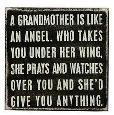 Grandmothers...  :-). This was definitely my grandma.