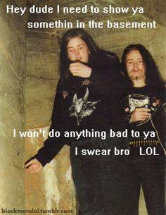 varg is trve kvlt euronymous is posevr