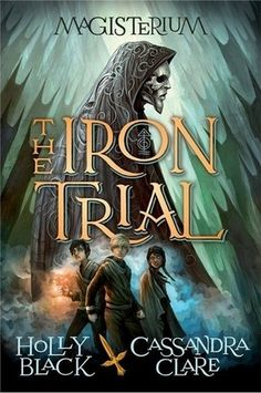 The Iron Trial by Holly Black and Cassandra Clare ★★★★  While quite similar to Harry Potter, the twist at the end definitely saved the book. I did miss Clare's humour though. Read my entire review by clicking on the picture