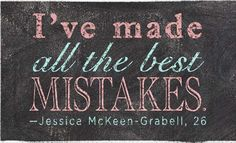 Every mistake is a blessing in disguise.