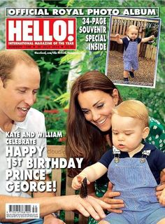 Hello! Kate and William Celebrate. Happy 1st Birthday Prince George