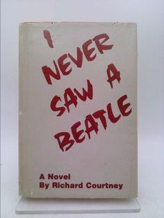 I Never Saw a Beatle