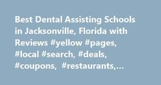 Best Dental Assisting Schools in Jacksonville, Florida with Reviews #yellow #pages, #local #search, #deals, #coupons, #restaurants, #reviews,… http://detroit.remmont.com/best-dental-assisting-schools-in-jacksonville-florida-with-reviews-yellow-pages-local-search-deals-coupons-restaurants-reviews/  # About Search Results YP – The Real Yellow Pages SM – helps you find the right local businesses to meet your specific needs. Search results are sorted by a combination of factors to give you a set…