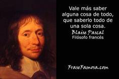 Frases de Blaise Pascal - Frases de Sabiduría - Frase Famosa. Consiga gratis la colección completa de las Mejores Frases de la Historia de la Humanidad en http://www.frasefamosa.com