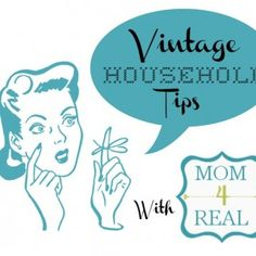 Mom4Real Household Tips
