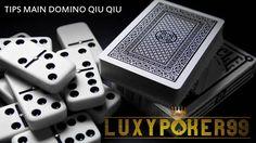 Apakah anda sudah mengetahui tentang tips menang dalam bermain domino qiu qiu online yang kini dapat dimainkan menggunakan pakai uang asli di luxypoker99.