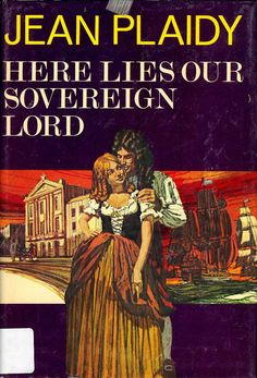 Here Lies Our Sovereign Lord (The Charles II Trilogy: Volume 3): Amazon.co.uk: Jean Plaidy, Victoria Holt, Philippa Carr, Eleanor Hibbert: 9780399111372: Books