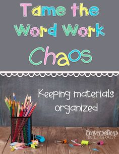 Keeping word work materials organized #literacycenters #guidedreading #readinginterventions #kindergarten #firstgrade #cvc #shortvowels #decoding #phonics #wordwork #elementaryclassroom #classroomorganization #converstionsinliteracy