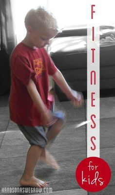 Making Fitness for Kids FUN!
