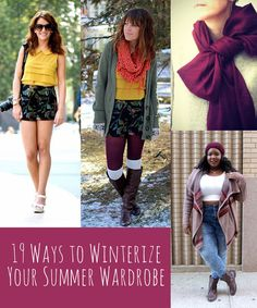 19 Ways To Winterize Your Summer Wardrobe