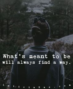 What's meant to be will always find a way. <3 #LeticiaRae #FindingTheSilverLining #FTSL #highvibrations #beliefscreate #positivityiskey #positivevibesmatter #inspireandbeinspired #soultribe #gratitude #gratitudequotes #affirmations #loveiskey #dailyaffirmation #raiseyourvibration #quotes #quote #oceanside