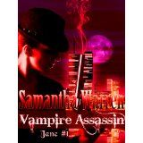 Vampire Assassin (Jane #1) (Kindle Edition)By Samantha Warren