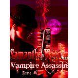 Vampire Assassin (Jane #1) (Kindle Edition)By Samantha Warren