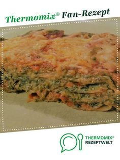 Spinach Lasagne - Spinach Lasagna from A Thermomix ® recipe from the main course with vegetables category at www.de, the Thermomix ® Community. Italian Recipes, New Recipes, Spinach Lasagna, Recipe Organization, Meals For Two, Calorie Diet, Fruits And Veggies, Healthy Fats, Pasta Recipes