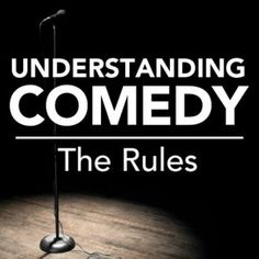 Understanding Comedy: The Rules - Meet David Misch at @writersstore  #scriptchat