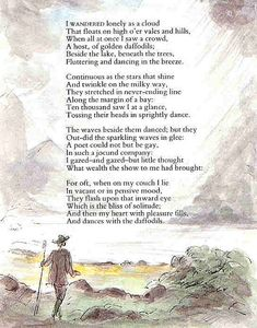 """""""I Wandered Lonely as A Cloud"""" by William Wordsworth. One of my favorite poems."""