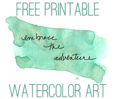 Free Water Color Inspirational Quotes Art