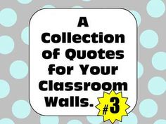 Encourage abstract thinking, develop character, and build literacy skills. BONUS: the quotes inspire better student behavior! Classroom Quotes, Classroom Walls, Classroom Posters, School Classroom, Classroom Decor, Classroom Signs, Classroom Behavior, Classroom Displays, Future Classroom
