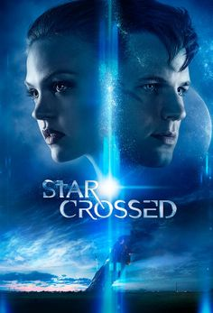 #STARCROSSED (New TV Series which Starts Next Month on The CW)