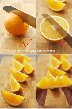 How to cut an orange like a pro-ohhhh I was cutting it the wrong way