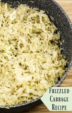 This Frizzled Cabbage Recipe will make cabbage lovers out of everyone! Easy to make, the sautéing brings out the flavor and makes your cabbage oh so sweet. I was not a cabbage fan before this frizzled cabbage recipe, and now I love cabbage! Healthy Vegetable Recipes, Raw Food Recipes, Seafood Recipes, Vegetarian Recipes, Cooking Recipes, Hcg Recipes, Easy Recipes, Raw Cabbage Recipe, Cabbage Recipes