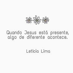 """281 curtidas, 9 comentários - Por: Letícia Lima (@umagarotacriista_) no Instagram: """"Jesus vem pra fazer a diferença. Onde há choro, Ele faz brotar a alegria. Onde a luto, Ele faz…"""""""