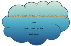 NEW JOB VACANCIES FROM AGE121...FIND MORE AT WWW.AGE121.COM/RECRUITMENT :) New Job Vacancies, Receptionist, Westminster, Clinic, Chart, Reception