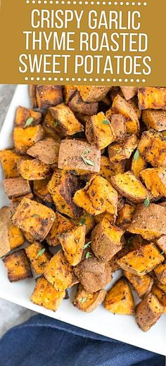 Crispy Garlic Thyme Roasted Sweet Potatoes are an easy yummy side dish Perfectly roasted potatoes that are paleo Whole30 friendly  go with everything Perfect alongside any protein or for meal prepping Sweet Potato Recipes Healthy, Crispy Sweet Potato, Healthy Vegetable Recipes, Healthy Vegetables, Roasted Sweet Potatoes, Veggie Food, Veggies, Side Dish Recipes, Healthy Side Dishes