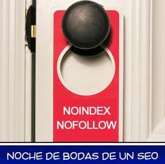 Este es el cartel para la puerta que le gustaría tener a muchos #SEOs. #chisteSEO