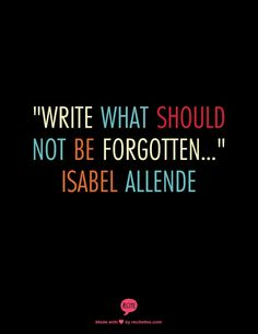 Writing quote - Isabel Allende