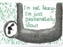 Faultiere sind nicht faul- nur langsam!