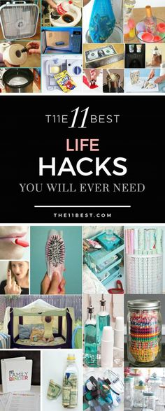 The 11 Best Life Hacks You Will Ever Need! A DIY idea for every part of your home, organization needs, and even recipe tips.